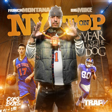Mixtape: French Montana – NY On Top: Year Of The Underdog